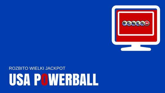 Rozbito wielki jackpot USA Powerball