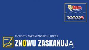 Amerykańskich loterii znowu zaskakują